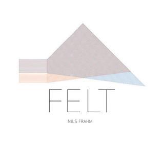 Nils Frahm - Felt [2011]